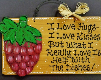 GRAPES Overlay  Hugs~Kisses~Dishes KITCHEN SIGN Decor Wood Tuscan Fruit Plaque