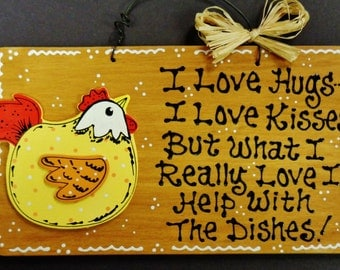 Adorable CHICKEN Rooster Hugs~Kisses~Dishes KITCHEN SIGN Plaque Country Decor