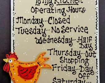 Taupe ROOSTER Chicken Kitchen Operating Hours SIGN Plaque Country Wall Decor