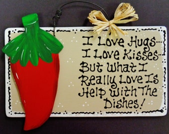 Taupe Red Chili Pepper  OVERLAY Hugs~Kisses~Dishes KITCHEN SIGN Southwest Plaque