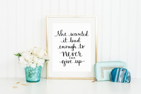 Never Give Up - 8 x 10 Digital Hand Lettered Quote Art Print