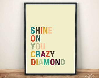 Shine On You Crazy Diamond - Minimalist Typography Poster