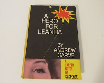 A Hero For Leanda A Vintage Hardcover Book by Andrew Garve A Harper Novel of Suspense 1959