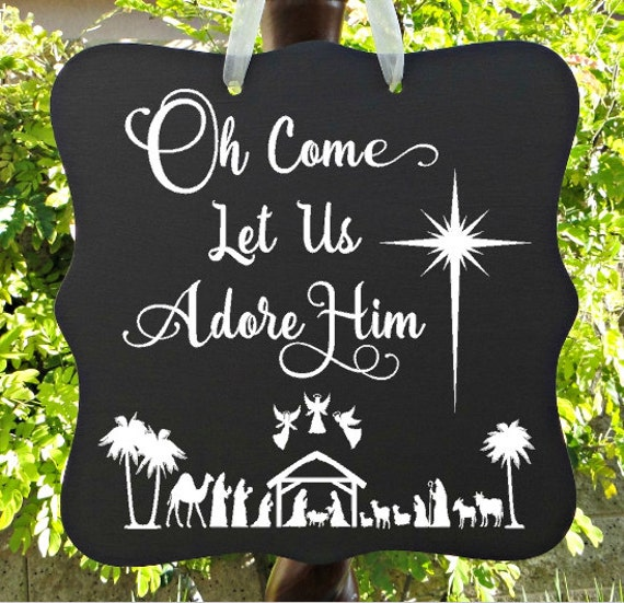 Oh Come Let Us Adore Him, Christmas Sign, Nativity, Christian, Baby Jesus, Wall Art, Christmas