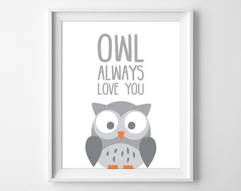 Owl Always Love You Art Print, Owl Nursery Art, Baby Owl Print, Baby Animal Nursery Wall Art, Instant Download