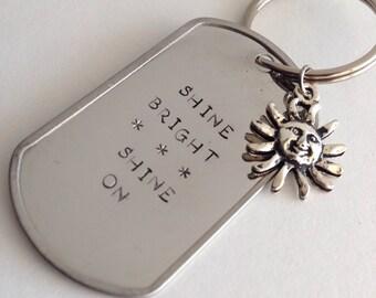 Shine Bright Shine On Keychain
