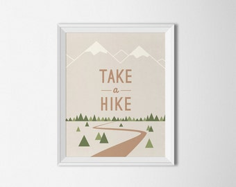 Take A Hike Printable, Home decor, Typography art, Brown decor, Cabin Art, Poster wall art, mountains print, mountain art, quote art