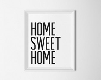 Home Sweet Home Printable, Home decor, Typography wall art, black and white print, home quote saying, minimalist decor, saying quote art,