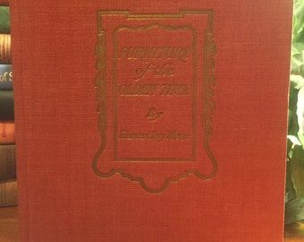 Furniture Of The Olden Time By Frances Clary Morse 1936