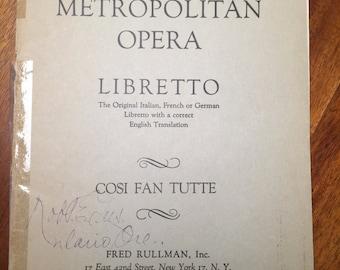 Vintage Program from the Metropolitan Opera, Libretto, Cosi Fan Tutte by Lorenzo Da Ponte, Music by W. A. Mozart, 1951