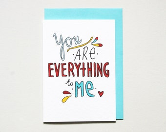 Love card for him * for her * love card for husband * hand drawn love card * You are everything to me * size A6 comes with blue envelope