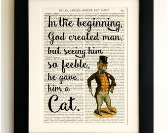 ART PRINT on old antique book page - Cat Quote, In the beginning... Vintage Wall Art Print, Encyclopaedia Dictionary Page, Fab Gift!