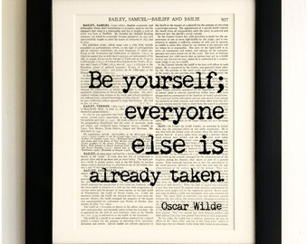 ART PRINT on old antique book page - Be Yourself Quote, Oscar Wilde, Vintage Upcycled Wall Art Print, Encyclopaedia Dictionary Page