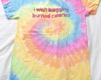 Tie Dye I wish blogging burned calories T-Shirt