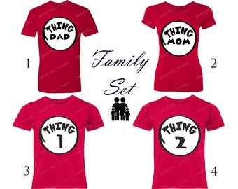 Thing Family Set  Thing 1 Shirt Thing 2 Shirt Thing Mom Thing Dad Funny Family Halloween Costumes Gift Christmas Love Couple Set Custom