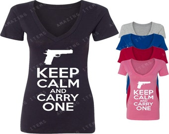Keep Calm And Carry One Women's V-neck T-shirt Funny Shirts