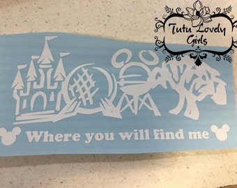 Where You Will Find Me Decal