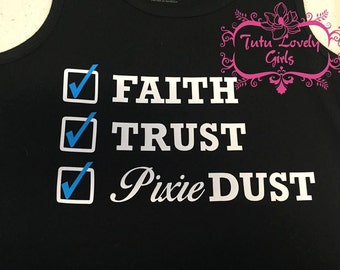 Faith Trust Pixie Dust Shirt shirt
