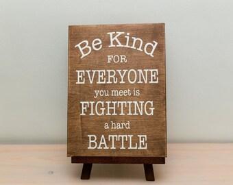 Be kind wood sign