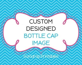 """CUSTOM Bottle Cap Image Sheet ~ Create Your Own Images ~  1"""" Circles ~ Design Your Own ~ Digital Images"""