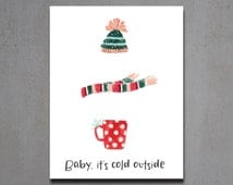 Christmas Cards - Hat, Scarf, and Hot Chocolate Christmas Cards - Christmas Greeting Cards - Holiday Cards - Baby It's Cold Outside