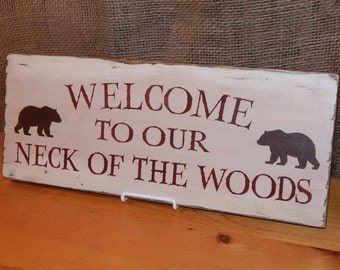 """Wooden """"Welcome to Our Neck of the Woods"""" Sign, Handcrafted, Dark Green w/ Bears"""