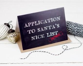 Santa's Nice List DENIED Chrismas Card