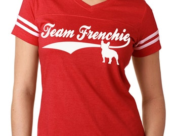 Team Frenchie Women's French Bulldog Shirt Football Jersey Bully for Bully Breed Lovers! Frenchie shirt French bulldog t shirt