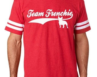 Team Frenchie Mens French Bulldog Shirt Football Jersey Bully for Bully Breed Lovers! Frenchie shirt French bulldog t shirt