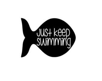 Just Keep Swimming Vinyl Decal