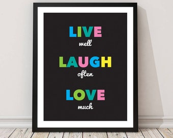 Typographic Print, live laugh love Printable Art, Instant Download, Style,Modern Wall Art, Inspirational Quote