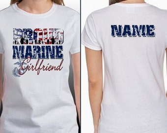 Proud Marine Girlfriend with Custom Name T-Shirt (type name in notes at checkout)