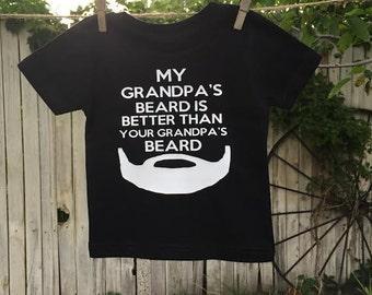 My Grandpa's beard is better than your Grandpa's beard Onesie/Tee