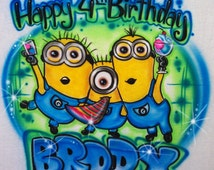 Airbrushed Minions Birthday Design Custom T-shirt * Hooded Sweatshirt * Hoodie * Pillowcase * With Your Name * Your Favorite Paint Colors