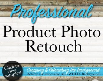 Product Photo Retouch | Professional Listing Photo Editing | Cropping Retouching & All White Background by Hand | Etsy Shop Essentials