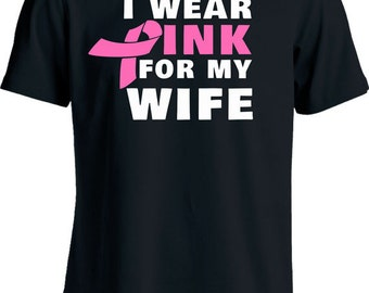 Funny Breast Cancer Awareness Shirt Charity T Shirt I Wear Pink For My Wife Mens Tee MD-101
