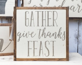 Gather Give Thanks Feast Sign