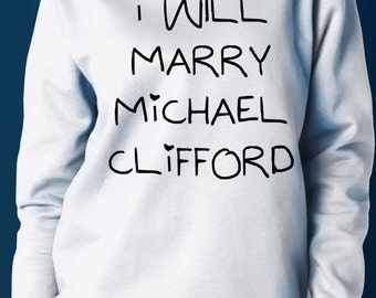 I Will Marry Michael Clifford - Women Sweaters