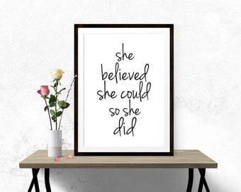 She Believed She Could So She Did, Wall Art Prints, Black And White, Art Print, Motivational Poster, Minimalist Print, Quote Prints