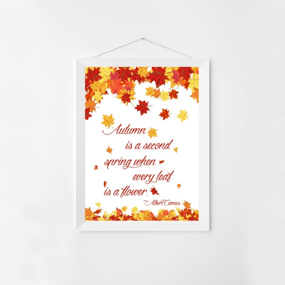Fall Leaves Art Print Autumn is a Second Spring Albert Camus