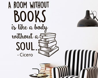 Wall Decal Quotes About Books A Room Without Books Is Like A Body Without A Soul Vinyl Lettering Inspirational Quote Wall Art Decor Q210