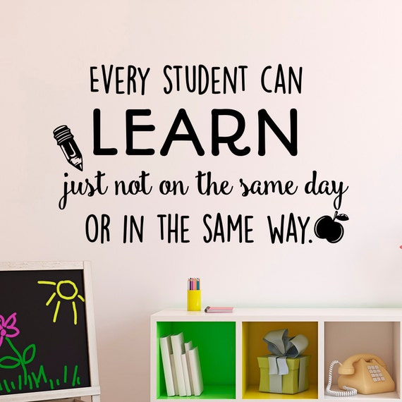 Education Wall Decal Every Student Can Learn Just Not On The - Educational wall decals