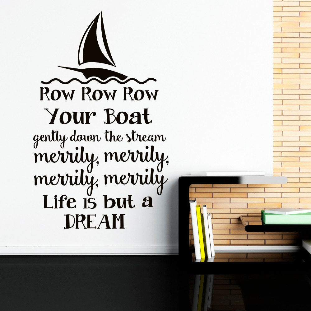 wall decal row row row your boat nursery song quote nursery zoom