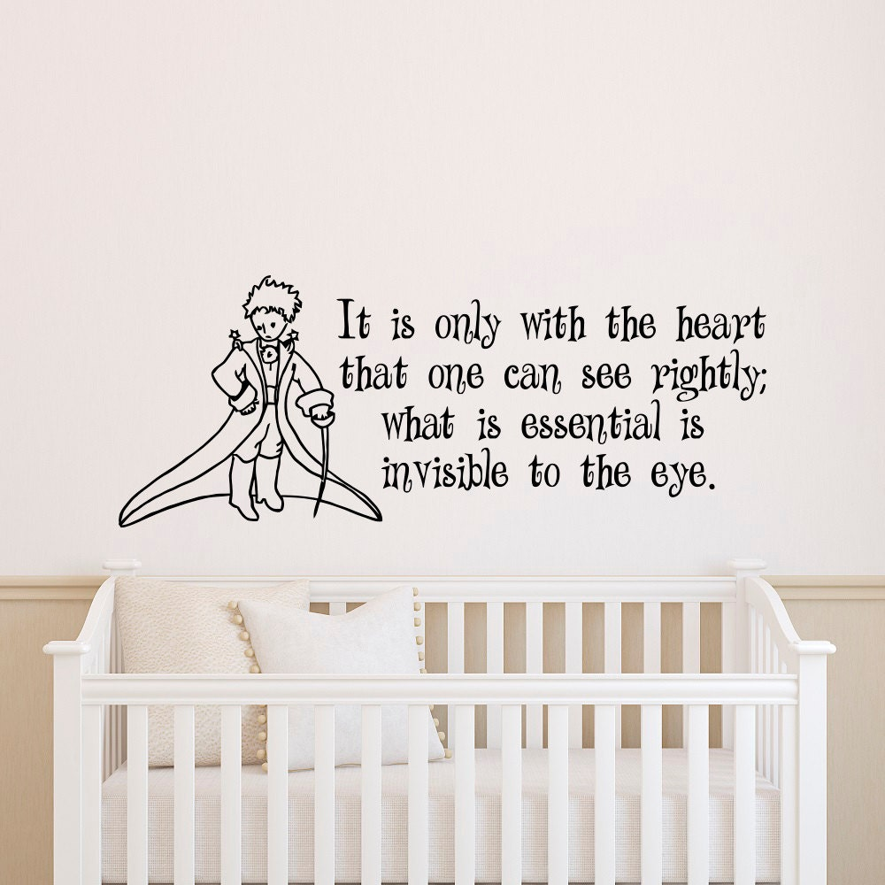 Wall Decal Little Prince Quote It Is Only With by