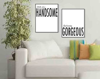 Hello Handsome Good Morning Gorgeous Hello There Handsome Master Bedroom  Decor Bedroom Wall Art His And