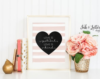 Love is Patient Love is Kind Printable - 1 Corinthians 13 Sign - Pink Wall Art - Home Decor - Instant Download - 8x10 - Digital Print