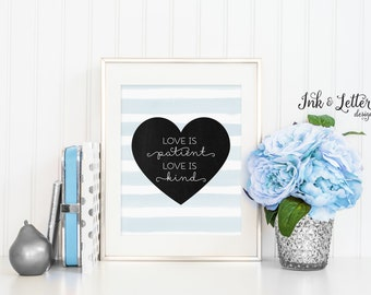 Love is Patient Love is Kind Sign - 1 Corinthians 13 Printable - Blue Wall Decor - Home Decor - Instant Download - 8x10 - Digital Print