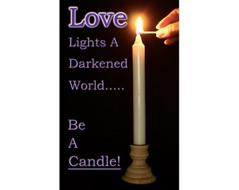 Love Lights A Darkened World...Be A Candle! Encouragement Business Cards To Pass Along To Others Set of 25 All Profit Donated To Charity!