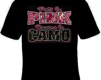 Pretty In Pink Dangerous In Camo T-Shirt