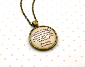 Pride & Prejudice, Mr Darcy, 'How Ardently I Admire And Love You', Jane Austen Quote Necklace or Keychain